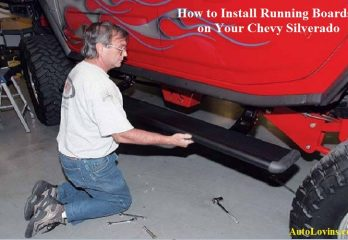 How to Install Running Boards on Your Chevy Silverado