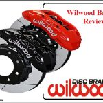 Wilwood Brakes Review