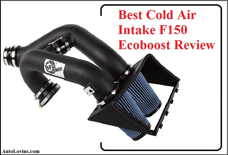 Best Cold Air Intake F150 Ecoboost