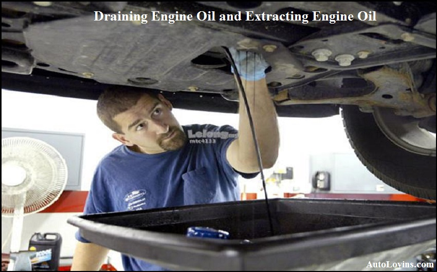 Draining Engine Oil and Extracting Engine Oil
