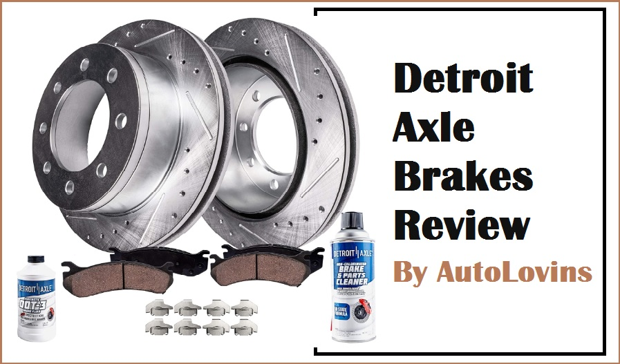 Detroit Axle Brakes Review