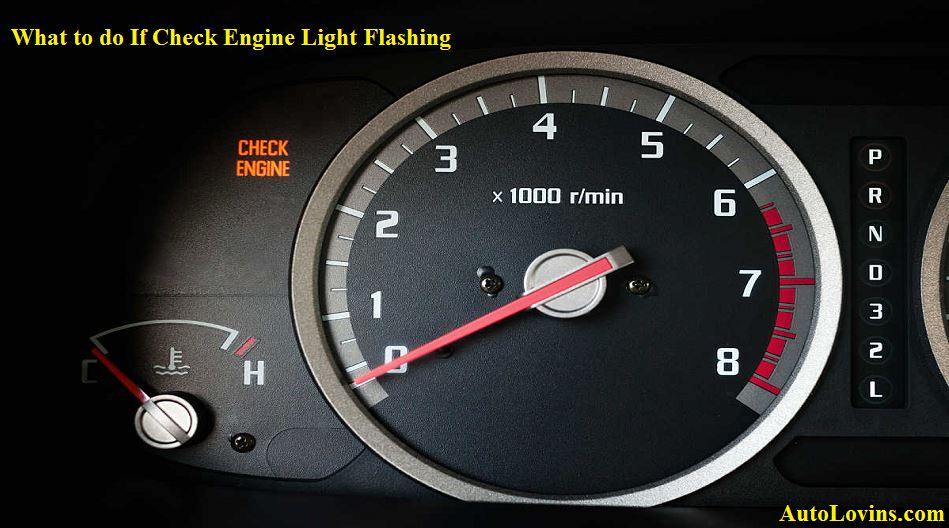 What to do If Check Engine Light Flashes