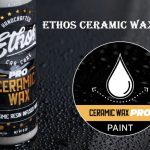 ethos ceramic wax review